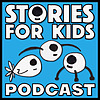 THE STORIES FOR KIDS PODCAST