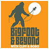 Bigfoot and Beyond with Cliff and Bobo