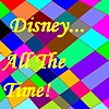 Disney All The Time