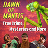 Dawn of Mantis