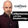 Afternoons with Rob Breakenridge