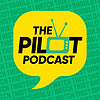 The Pilot Podcast - TV Reviews and Interviews!