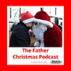The Father Christmas Podcast