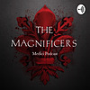 The Magnificers: Medici Podcast