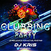CLUBBING PARTY !