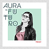 Aura al Futuro Podcast