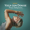 Yoga con Denise Podcast