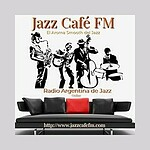 Jazz Cafe FM On Line - Argentina