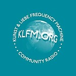 KLFM – Kunst & Liebe Frequency Machine