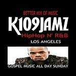 109JAMZ  24/7 HipHop N' R&B K109JAMZ