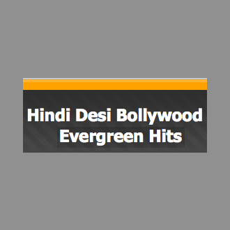 Hindi Desi Bollywood Evergreen Hits