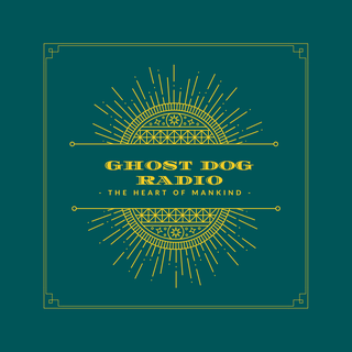 Ghost Dog Radio
