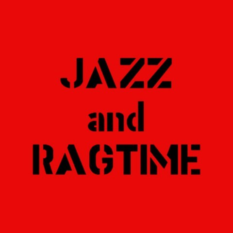 Jazz and Ragtime