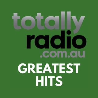 Totally Radio Greatest Hits